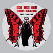 Dazzle Dreams - Go! Go! Go! disco killers