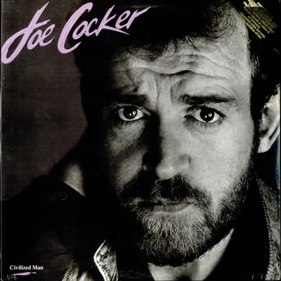 Joe Cocker. Civilized Man