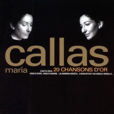 Maria Callas - 20 chansons dor the best of