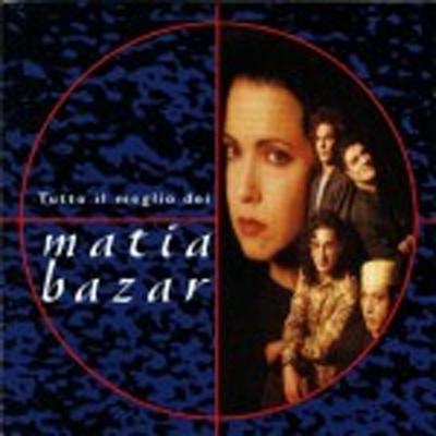 MaMatia Bazar - The best of (Tutto il meglio)tia Bazar - The best of (Tutto il meglio)