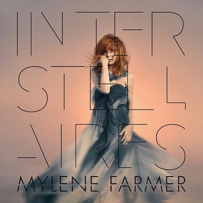 MYLENE FARMER - INTERSTELLAIRES (включає дует зі STING)