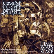 Napalm Death-Time Waits for No Slave