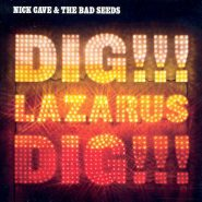 Nick Cave And The Bad Seeds-Dig!!! Lazarus Dig!!!