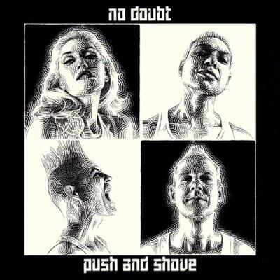 No Doubt - push and shove