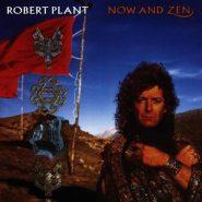 ROBERT PLANT (LED ZEPPELIN)NOW AND ZEN