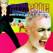 Roxette. Have A Nice Day