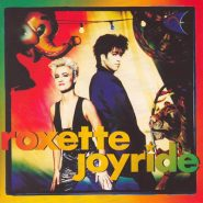 Roxette. Joyride