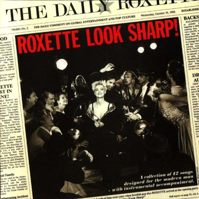 Roxette. Look Sharp!