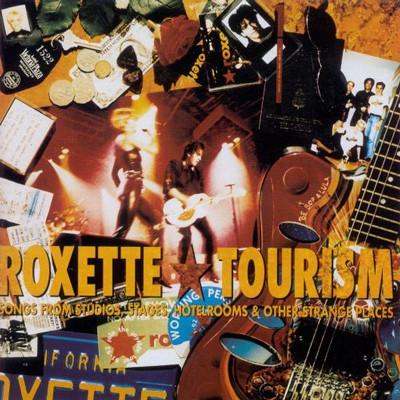 Roxette. Tourism