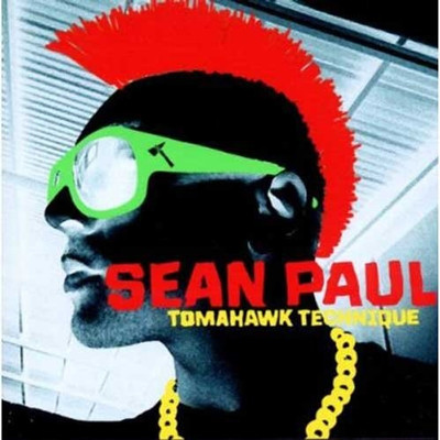 SEAN PAUL - TOMAHAWK TECHNIQUE