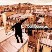 Stephan Pompougnac - Living on the edge