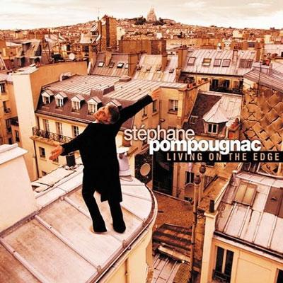 Stephan Pompougnac - Living on the edge