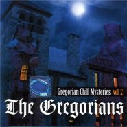 The Gregorians - Gregorian chill mysteries vol.2
