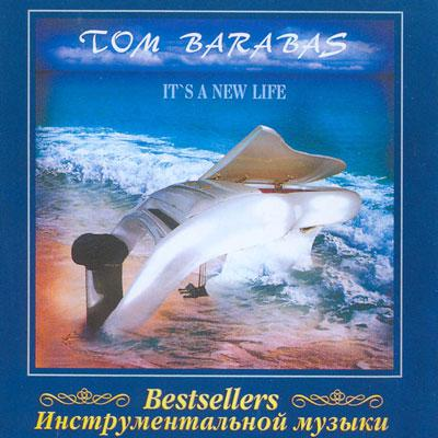 Tom Barabas . It's a new life