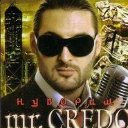 Mr.Credo - Нувориш