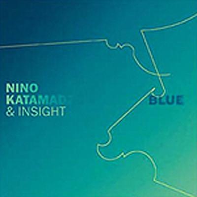 НИНО КАТАМАДЗЕ & INSIGHT - Blue
