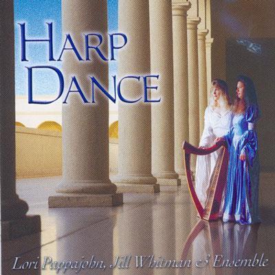 Harp Dance - Lori Pappajobn,Jill Whitman