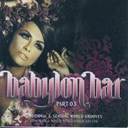 Babylon Bar - part 03 (2cd)