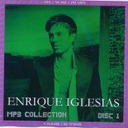 ENRIQUE IGLESIAS - MP3 DISC 1