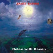 Anjey Satori - Relax with ocean