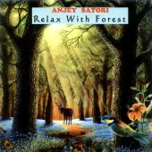 Anjey Satori - Relax with forest