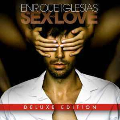 Enrique Iglesias - Sex and love (2015)