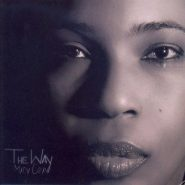 "MACY GRAY "" The way"""