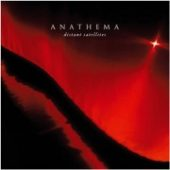 ANATHEMA . DISTANT SATELLITES
