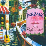 Armik. Cafe romantico
