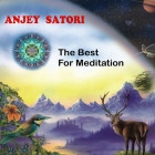 Anjey Satori - Best for meditation