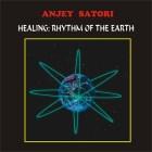 Anjey Satori - Healing Ритм Земли