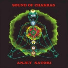 Anjey Satori - Звуки чакр - Sound of chakras