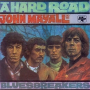 John Mayall's Bluesbreakers-A Hard Road