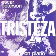 Oscar Peterson Trio.Tristeza on piano