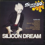 "Silicon Dream ""Greatest hits"""