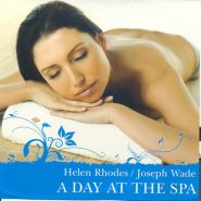 "HELEN RHODES / JOSEPH WADE – ""A DAY AT THE SPA"""