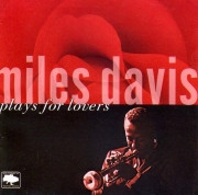Miles Davis-Plays For Lovers