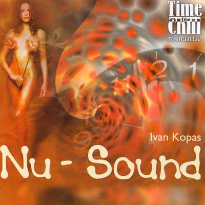 Ivan Kopas . Nu-Sound