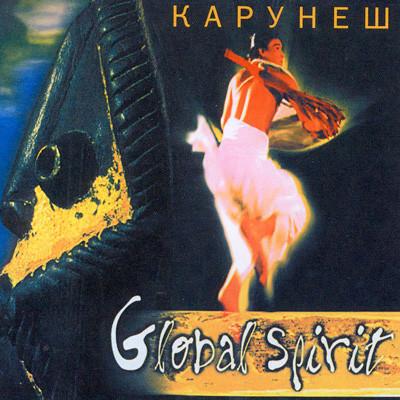 Karunesh . Global Spirit