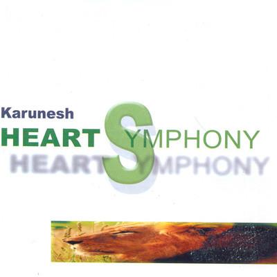 Karunesh, Heart symhony