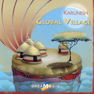 Karunesh. Global village