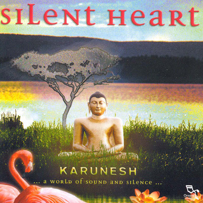 Karunesh. Silent heart