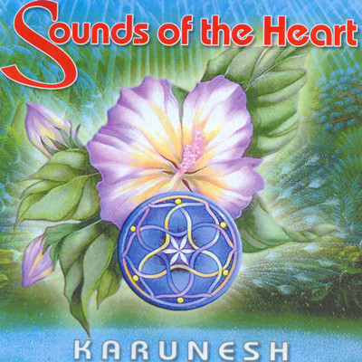 Karunesh. Sounds of the heart