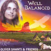 Oliver Shanti & Friends. Well Balanced