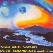 Oliver Shanti . Minho Valley Fantasies