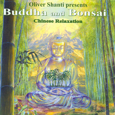 Oliver Shanti presents. Chinese Relaxation