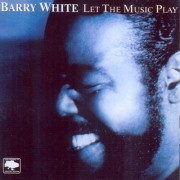 Barry White . Let The Music Play