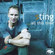 Sting . All this time