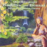 Oliver Shanti presents. Japanese Meditation Garden