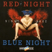 RED & BLUE NIGHT JAZZ
